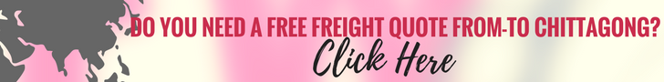 Get Free Quote from - to Chittagong from the best Freight Forwarders